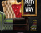 Your Party Your Way